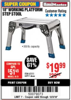"Harbor Freight Coupon 18"" WORKING PLATFORM STEP STOOL Lot No. 62515/66911 Expired: 12/3/18 - $19.99"