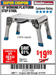 "Harbor Freight Coupon 18"" WORKING PLATFORM STEP STOOL Lot No. 62515/66911 Expired: 12/17/18 - $19.99"