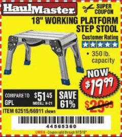 "Harbor Freight Coupon 18"" WORKING PLATFORM STEP STOOL Lot No. 62515/66911 Expired: 6/15/19 - $19.99"