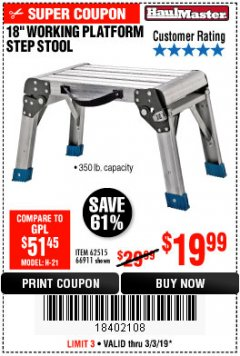 "Harbor Freight Coupon 18"" WORKING PLATFORM STEP STOOL Lot No. 62515/66911 Expired: 3/3/19 - $19.99"