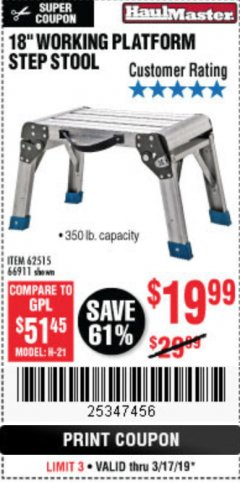 "Harbor Freight Coupon 18"" WORKING PLATFORM STEP STOOL Lot No. 62515/66911 Expired: 3/17/19 - $19.99"