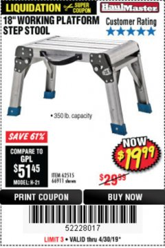 "Harbor Freight Coupon 18"" WORKING PLATFORM STEP STOOL Lot No. 62515/66911 Expired: 4/30/19 - $19.99"