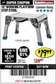 "Harbor Freight Coupon 18"" WORKING PLATFORM STEP STOOL Lot No. 62515/66911 Expired: 5/31/19 - $19.99"
