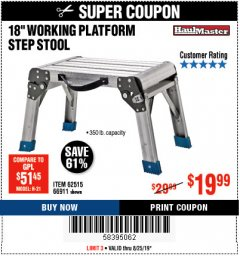 "Harbor Freight Coupon 18"" WORKING PLATFORM STEP STOOL Lot No. 62515/66911 Expired: 8/25/19 - $19.99"