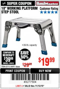 "Harbor Freight Coupon 18"" WORKING PLATFORM STEP STOOL Lot No. 62515/66911 Expired: 11/13/19 - $19.99"