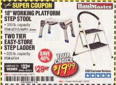 "Harbor Freight Coupon 18"" WORKING PLATFORM STEP STOOL Lot No. 62515/66911 Expired: 11/30/19 - $19.99"