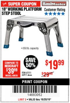 "Harbor Freight Coupon 18"" WORKING PLATFORM STEP STOOL Lot No. 62515/66911 Expired: 10/20/19 - $19.99"