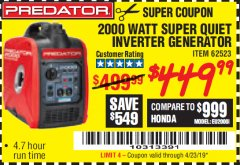 Harbor Freight Coupon 2000 PEAK / 1600 RUNNING WATTS 2.8 HP (79.7 CC) PORTABLE INVERTER GENERATOR Lot No. 62523 Expired: 4/23/19 - $449.99