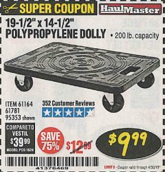 "Harbor Freight Coupon 19-1/2"" X 14-1/2"" POLYPROPYLENE DOLLY Lot No. 61164/61781/95353 Expired: 4/30/19 - $9"