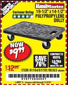 "Harbor Freight Coupon 19-1/2"" X 14-1/2"" POLYPROPYLENE DOLLY Lot No. 61164/61781/95353 Expired: 11/9/19 - $9.99"