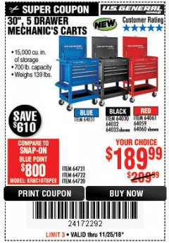 "Harbor Freight Coupon 30"", 5 DRAWER MECHANIC'S CARTS (RED, BLUE & BLACK) Lot No. 64031/64033/64032/64030/61427/64059/64060/64061/63308/95272 Expired: 11/25/18 - $189.99"