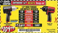 "Harbor Freight Coupon 1/2"" HIGH TORQUE AIR IMPACT WRENCH EARTHQUAKE EQ12XT Lot No. 62891 Expired: 4/30/19 - $109.99"