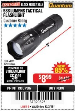 Harbor Freight Coupon QUANTUM 588 LUMENS TACTICAL FLASHLIGHT Lot No. 64799/63934 Expired: 12/2/18 - $8.99