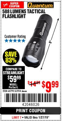 Harbor Freight Coupon QUANTUM 588 LUMENS TACTICAL FLASHLIGHT Lot No. 64799/63934 Expired: 1/28/19 - $9.99