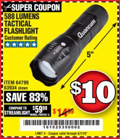 Harbor Freight Coupon QUANTUM 588 LUMENS TACTICAL FLASHLIGHT Lot No. 64799/63934 Expired: 6/1/19 - $10