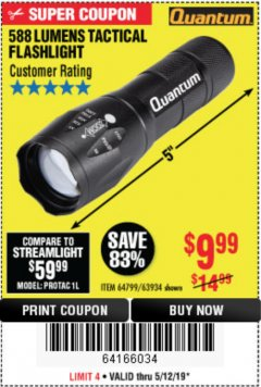 Harbor Freight Coupon QUANTUM 588 LUMENS TACTICAL FLASHLIGHT Lot No. 64799/63934 Expired: 5/12/19 - $9.99