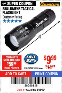 Harbor Freight Coupon QUANTUM 588 LUMENS TACTICAL FLASHLIGHT Lot No. 64799/63934 Expired: 6/16/19 - $9.99
