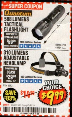 Harbor Freight Coupon QUANTUM 588 LUMENS TACTICAL FLASHLIGHT Lot No. 64799/63934 Expired: 7/31/19 - $9.99