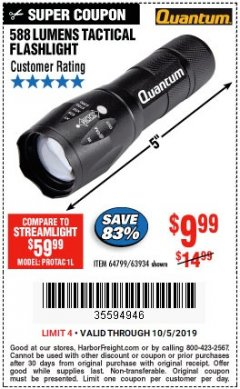 Harbor Freight Coupon QUANTUM 588 LUMENS TACTICAL FLASHLIGHT Lot No. 64799/63934 Expired: 10/5/19 - $9.99