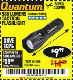 Harbor Freight Coupon QUANTUM 588 LUMENS TACTICAL FLASHLIGHT Lot No. 64799/63934 Expired: 11/26/19 - $9.99