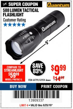 Harbor Freight Coupon QUANTUM 588 LUMENS TACTICAL FLASHLIGHT Lot No. 64799/63934 Expired: 8/25/19 - $9.99