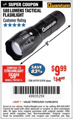 Harbor Freight Coupon QUANTUM 588 LUMENS TACTICAL FLASHLIGHT Lot No. 64799/63934 Expired: 12/6/19 - $9.99