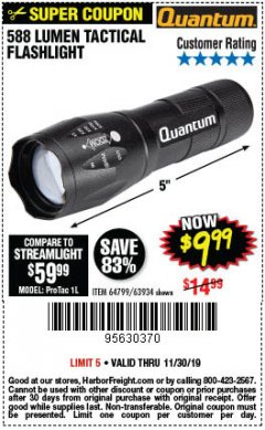 Harbor Freight Coupon QUANTUM 588 LUMENS TACTICAL FLASHLIGHT Lot No. 64799/63934 Expired: 11/30/19 - $9.99