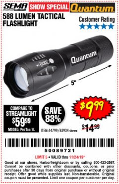 Harbor Freight Coupon QUANTUM 588 LUMENS TACTICAL FLASHLIGHT Lot No. 64799/63934 Expired: 11/24/19 - $9.99