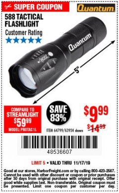 Harbor Freight Coupon QUANTUM 588 LUMENS TACTICAL FLASHLIGHT Lot No. 64799/63934 Expired: 11/17/19 - $9.99
