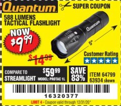 Harbor Freight Coupon QUANTUM 588 LUMENS TACTICAL FLASHLIGHT Lot No. 64799/63934 Expired: 12/31/19 - $9.99