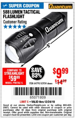 Harbor Freight Coupon QUANTUM 588 LUMENS TACTICAL FLASHLIGHT Lot No. 64799/63934 Expired: 12/24/19 - $9.99