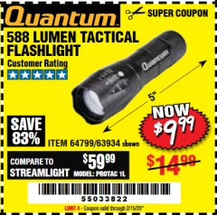 Harbor Freight Coupon QUANTUM 588 LUMENS TACTICAL FLASHLIGHT Lot No. 64799/63934 Expired: 2/15/20 - $9.99