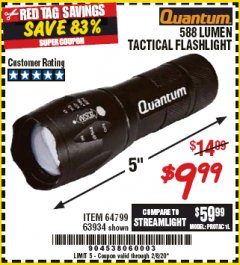 Harbor Freight Coupon QUANTUM 588 LUMENS TACTICAL FLASHLIGHT Lot No. 64799/63934 Expired: 2/8/20 - $9.99