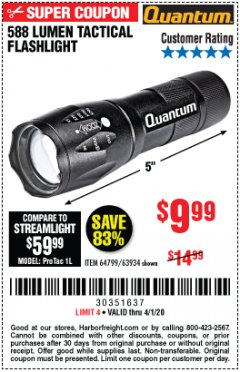 Harbor Freight Coupon QUANTUM 588 LUMENS TACTICAL FLASHLIGHT Lot No. 64799/63934 Expired: 4/1/20 - $9.99