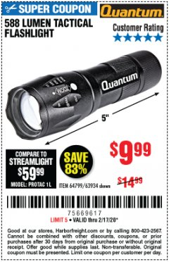 Harbor Freight Coupon QUANTUM 588 LUMENS TACTICAL FLASHLIGHT Lot No. 64799/63934 Expired: 2/17/20 - $9.99