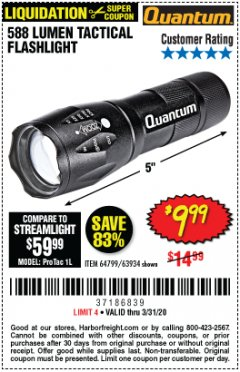 Harbor Freight Coupon QUANTUM 588 LUMENS TACTICAL FLASHLIGHT Lot No. 64799/63934 Expired: 3/31/20 - $9.99