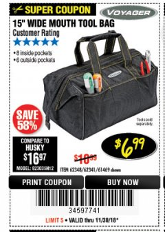 "Harbor Freight Coupon VOYAGER 15"" WIDE MOUTH TOOL BAG Lot No. 62348/62341/61469 Expired: 11/30/18 - $6.99"