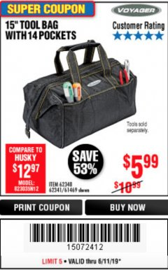 "Harbor Freight Coupon VOYAGER 15"" WIDE MOUTH TOOL BAG Lot No. 62348/62341/61469 Expired: 6/11/19 - $5.99"