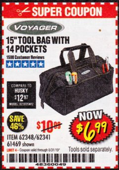 "Harbor Freight Coupon VOYAGER 15"" WIDE MOUTH TOOL BAG Lot No. 62348/62341/61469 Expired: 8/31/19 - $6.99"
