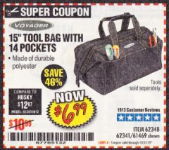 "Harbor Freight Coupon VOYAGER 15"" WIDE MOUTH TOOL BAG Lot No. 62348/62341/61469 Expired: 10/31/19 - $6.99"