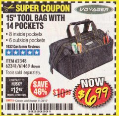 "Harbor Freight Coupon VOYAGER 15"" WIDE MOUTH TOOL BAG Lot No. 62348/62341/61469 Expired: 11/30/19 - $6.99"