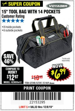 "Harbor Freight Coupon VOYAGER 15"" WIDE MOUTH TOOL BAG Lot No. 62348/62341/61469 Expired: 12/8/19 - $6.99"