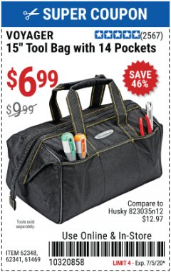 "Harbor Freight Coupon VOYAGER 15"" WIDE MOUTH TOOL BAG Lot No. 62348/62341/61469 Valid Thru: 7/5/20 - $6.99"