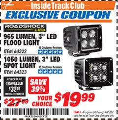 "Harbor Freight ITC Coupon ROADSHOCK 965 LUMENS 3"" FLOOD LIGHT OR 1050 LUMENS 3"" SPOT LIGHT Lot No. 64322/64323 Expired: 1/31/20 - $19.99"