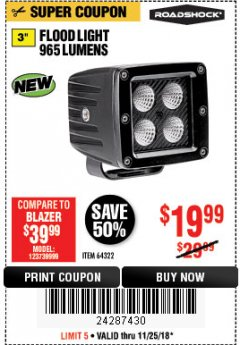 "Harbor Freight Coupon ROADSHOCK 965 LUMENS 3"" FLOOD LIGHT OR 1050 LUMENS 3"" SPOT LIGHT Lot No. 64322/64323 Expired: 11/25/18 - $19.99"