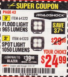"Harbor Freight Coupon ROADSHOCK 965 LUMENS 3"" FLOOD LIGHT OR 1050 LUMENS 3"" SPOT LIGHT Lot No. 64322/64323 Expired: 12/31/18 - $24.99"