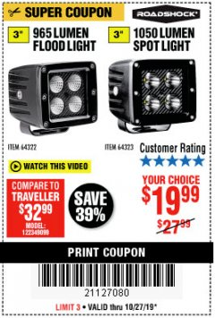 "Harbor Freight Coupon ROADSHOCK 965 LUMENS 3"" FLOOD LIGHT OR 1050 LUMENS 3"" SPOT LIGHT Lot No. 64322/64323 Expired: 10/27/19 - $19.99"