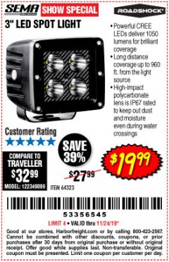 "Harbor Freight Coupon ROADSHOCK 965 LUMENS 3"" FLOOD LIGHT OR 1050 LUMENS 3"" SPOT LIGHT Lot No. 64322/64323 Expired: 11/24/19 - $19.99"