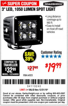"Harbor Freight Coupon ROADSHOCK 965 LUMENS 3"" FLOOD LIGHT OR 1050 LUMENS 3"" SPOT LIGHT Lot No. 64322/64323 Expired: 12/31/19 - $19.99"