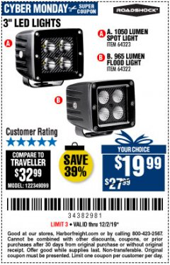 "Harbor Freight Coupon ROADSHOCK 965 LUMENS 3"" FLOOD LIGHT OR 1050 LUMENS 3"" SPOT LIGHT Lot No. 64322/64323 Expired: 12/2/19 - $19.99"